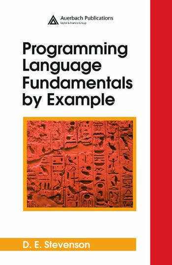 Programming Language Fundamentals By Example CRC Press Book
