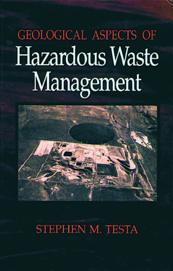 Geological Aspects of Hazardous Waste Management  CRC Press Book
