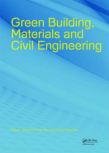 Green Building Materials and Civil Engineering  CRC Press Book