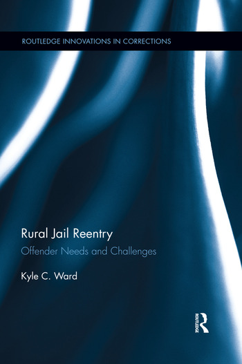 Rural Jail Reentry Offender Needs and Challenges  CRC