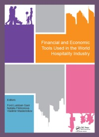 Financial and Economic Tools Used in the World Hospitality ...