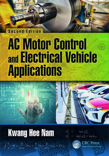 AC Motor Control and Electrical Vehicle Applications  CRC