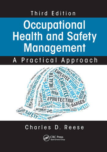 Occupational Health and Safety Management A Practical Approach Third Edition  CRC Press Book
