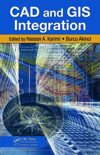 CAD and GIS Integration  CRC Press Book