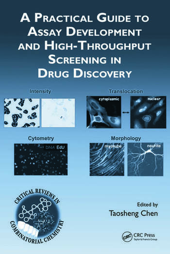 A Practical Guide to Assay Development and HighThroughput