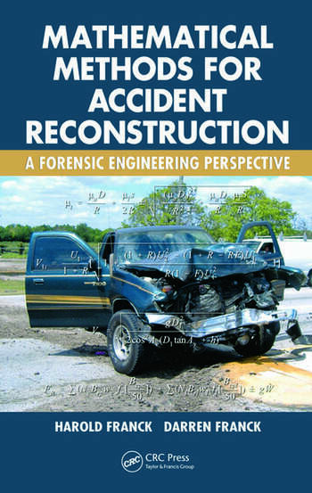 Mathematical Methods for Accident Reconstruction A