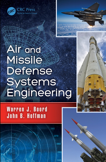 Air and Missile Defense Systems Engineering  CRC Press Book