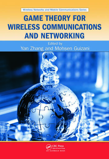 Game Theory for Wireless Communications and Networking