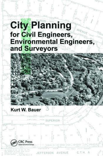 City Planning for Civil Engineers, Environmental Engineers