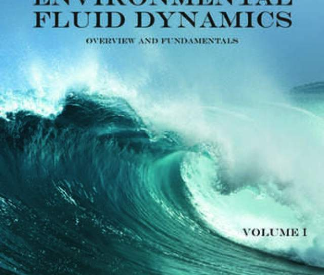 Handbook Of Environmental Fluid Dynamics Volume One Overview And Fundamentals Book Cover