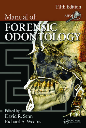 Manual of Forensic Odontology  CRC Press Book