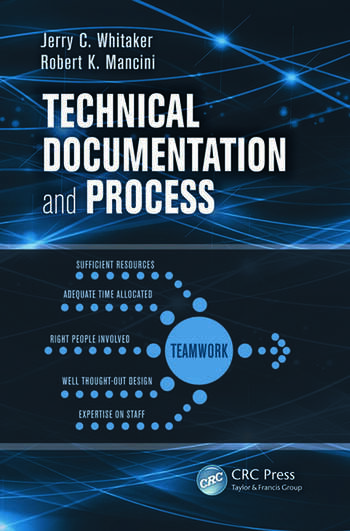 Technical Documentation And Process CRC Press Book