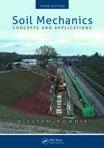 Soil Mechanics Concepts and Applications Third Edition