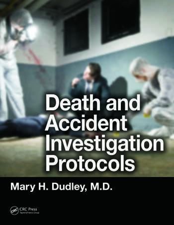 Death and Accident Investigation Protocols  CRC Press Book