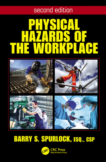 Physical Hazards Of The Workplace Crc Press Book