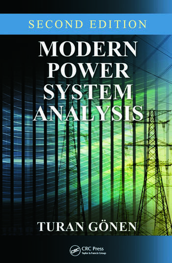 Modern Power System Analysis  CRC Press Book