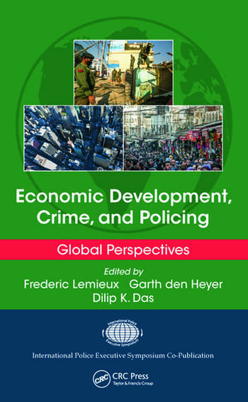 Economic Development Crime And Policing Global Perspectives CRC