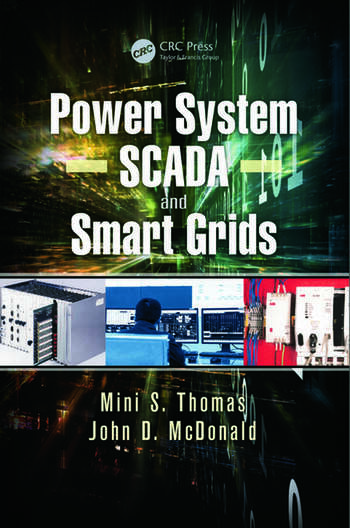 Power System SCADA and Smart Grids  CRC Press Book