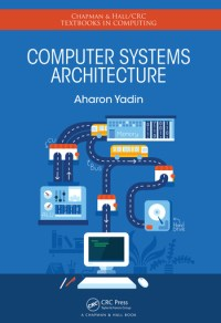 Computer Systems Architecture: 1st Edition (Hardback ...