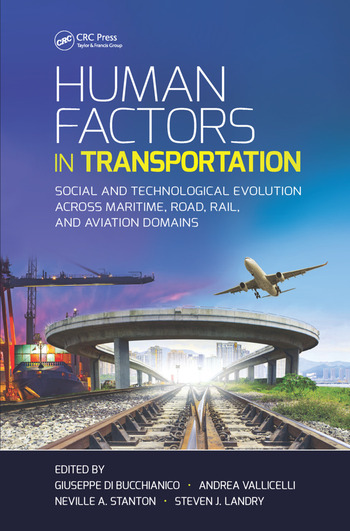 Human Factors in Transportation Social and Technological