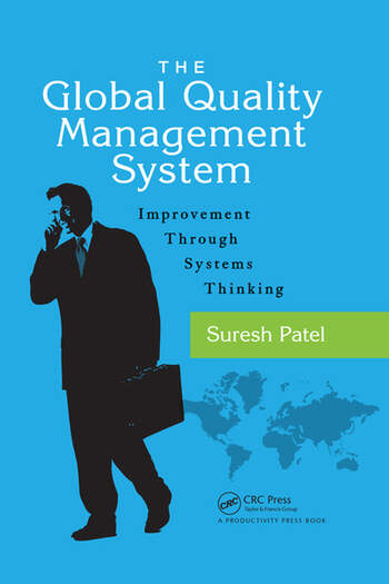 The Global Quality Management System Improvement Through
