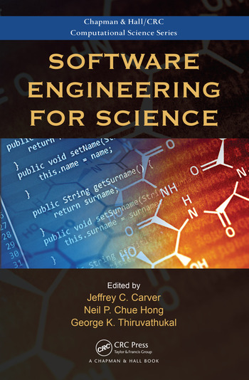 Software Engineering for Science  CRC Press Book