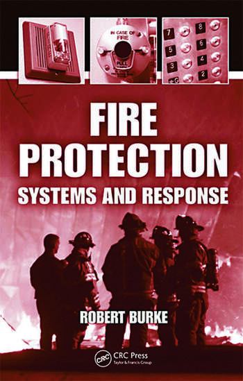 Fire Protection Systems and Response  CRC Press Book