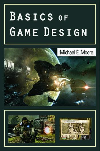 Basics of Game Design  CRC Press Book