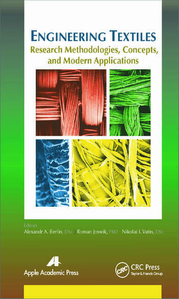 Engineering Textiles Research Methodologies Concepts and Modern Applications  CRC Press Book