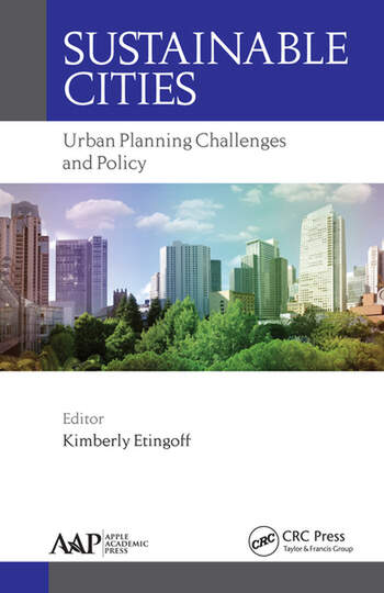 Sustainable Cities Urban Planning Challenges and Policy  CRC Press Book