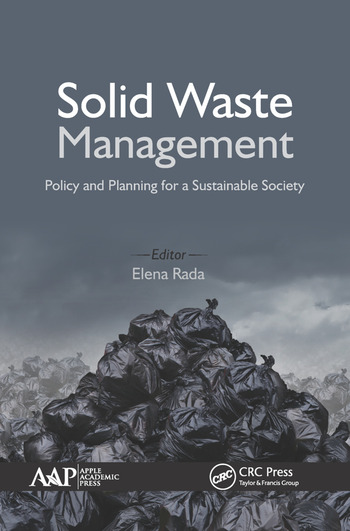Solid Waste Management Policy and Planning for a Sustainable Society  CRC Press Book
