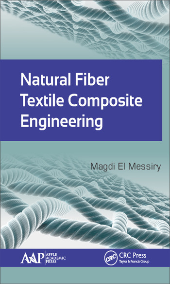Natural Fiber Textile Composite Engineering  CRC Press Book