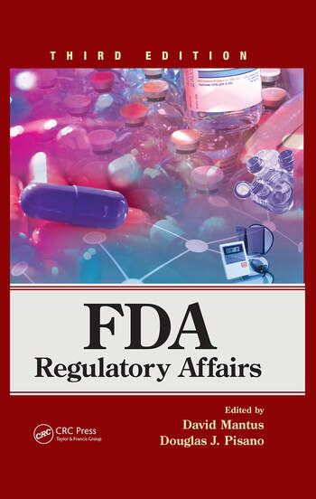 FDA Regulatory Affairs Third Edition  CRC Press Book