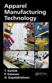 Apparel Manufacturing Technology  CRC Press Book