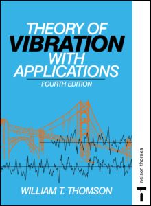 Theory of Vibration with Applications - CRC Press Book