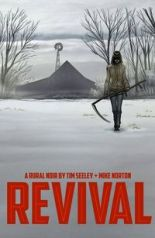 Revival TPB Vol. 01 You're Among Friends