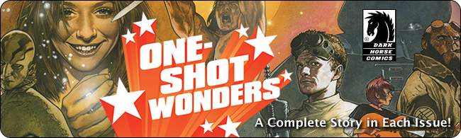 oneshot1 Check out Dark Horse's One-Shot Wonders