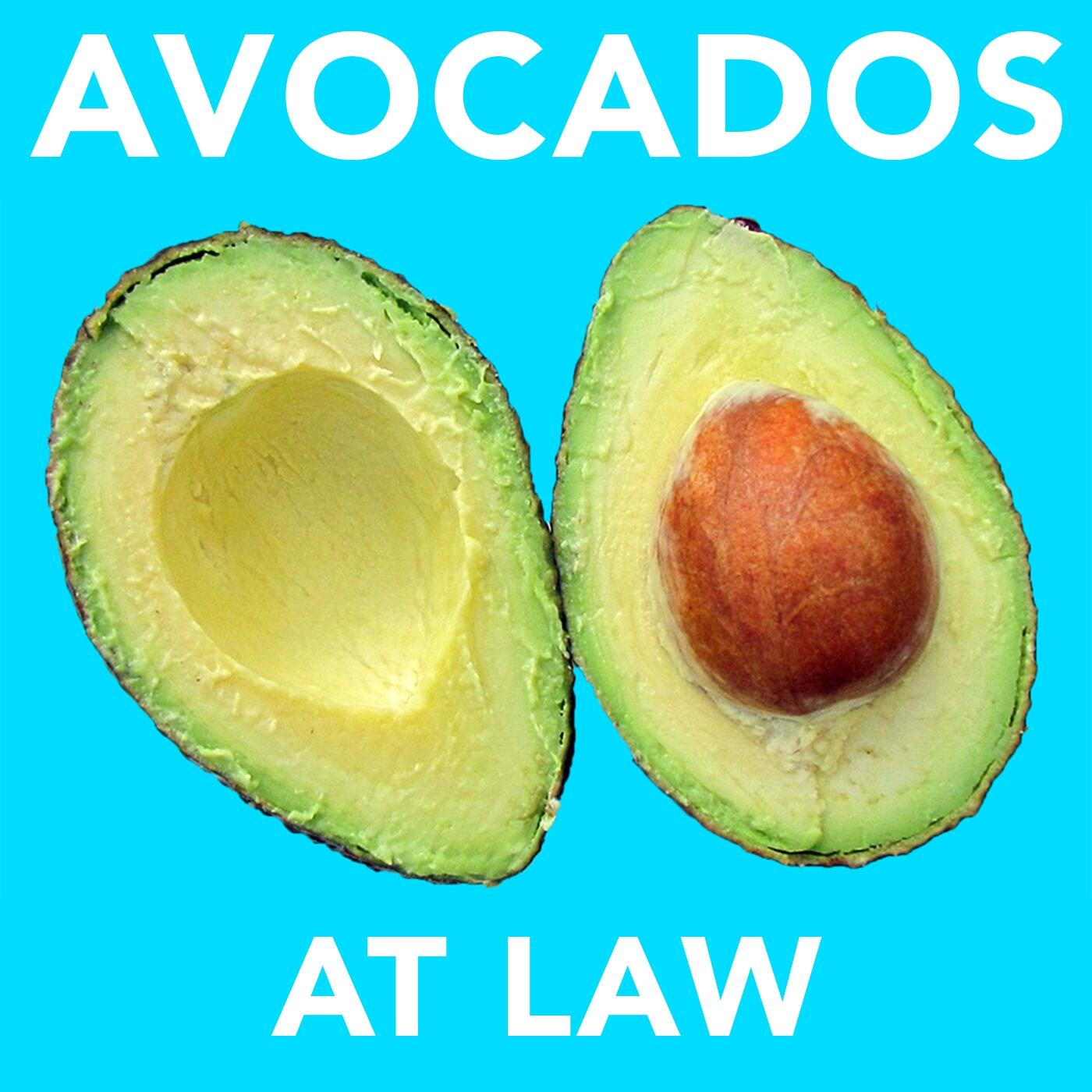 avocados at law listen