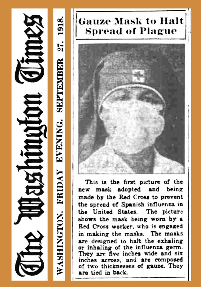 A newspaper excerpt showing a picture of a nurse wearing a mask with the headline, 'Gauze Mask to Halt Spread of Plague Spanish flu'