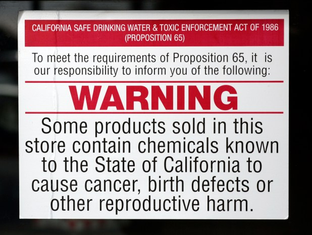 A sign warning of chemicals that cause cancer, birth defects or other reproductive harm.