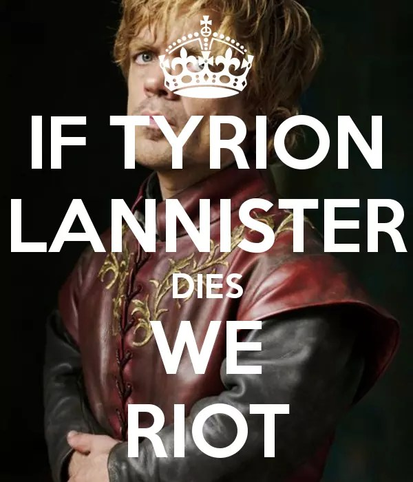 Tyrion Will Get Drunk and Say Something Witty