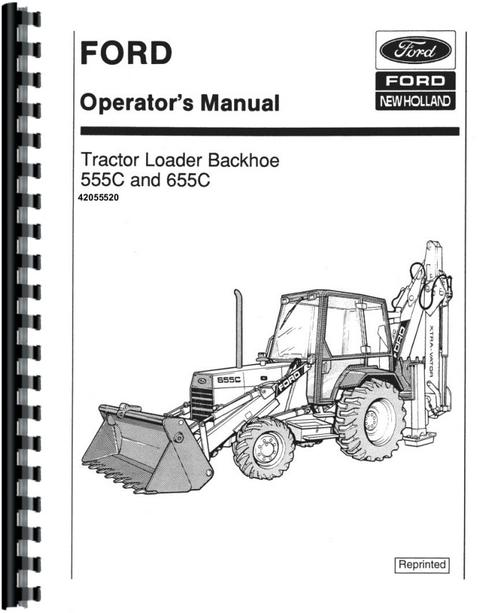 Ford 655C Tractor Loader Backhoe Operators Manual