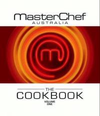 MasterChef Australia The Cookbook Volume 1 by Tracy ...
