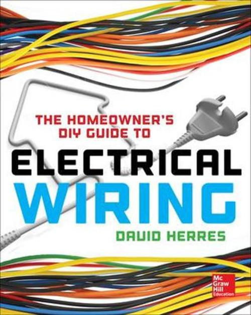 small resolution of the homeowner s diy guide to electrical wiring by david herres paperback 9780071844758 buy online at the nile