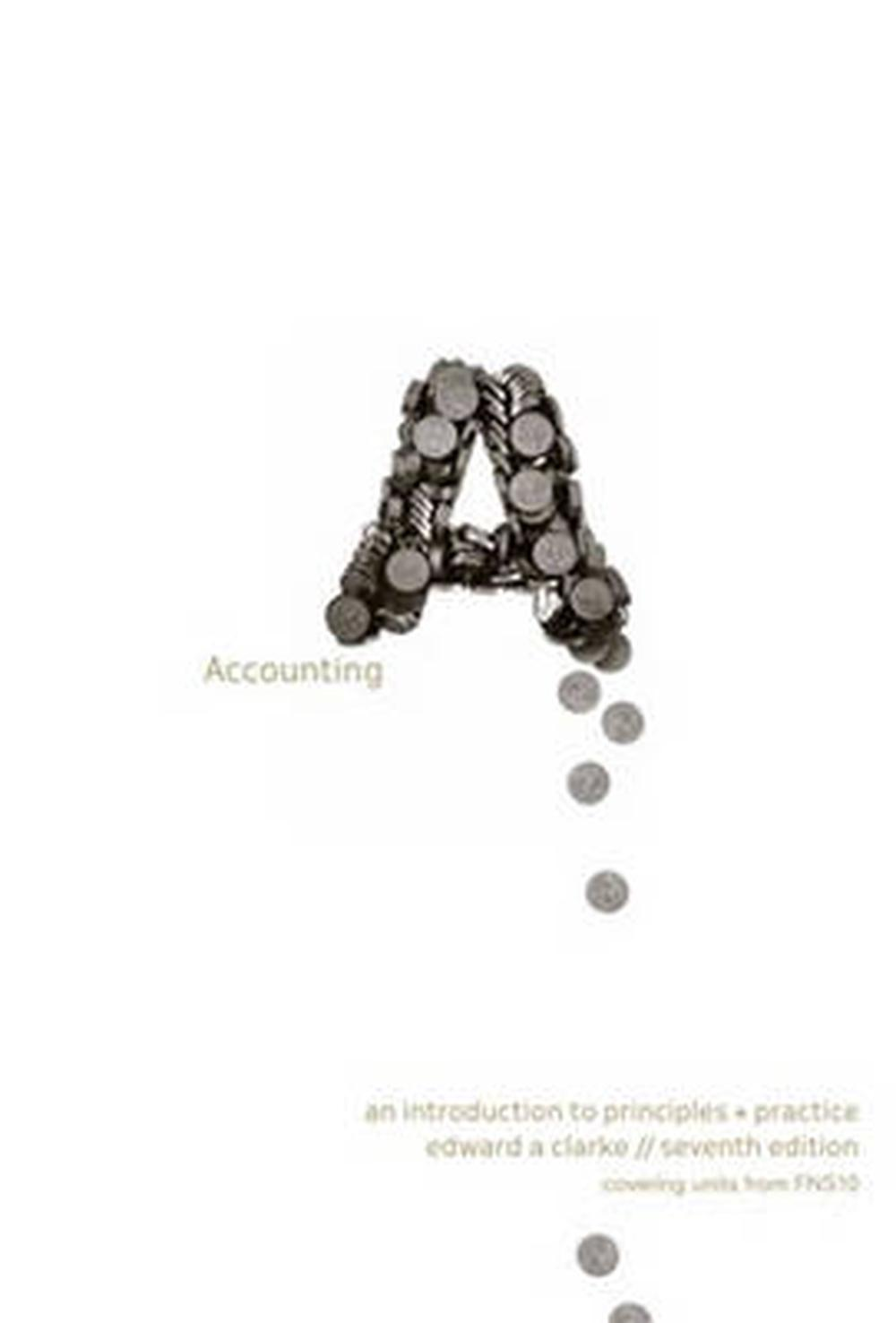 Accounting by Edward A. Clarke, Paperback, 9780170213196