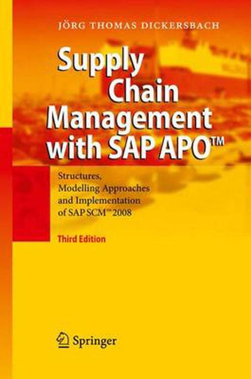 small resolution of supply chain management with sap apo structures modelling approaches and implementation of sap scm 2008 by jorg thomas dickersbach hardcover