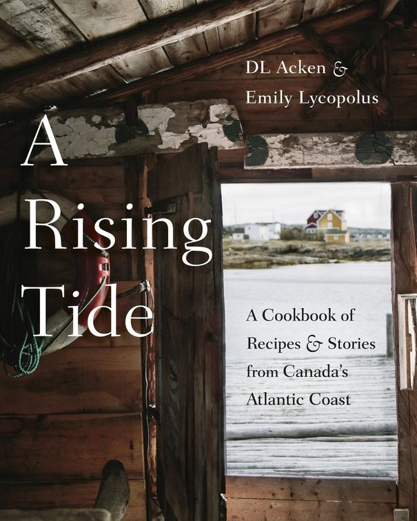 """A Rising Tide,"" by Emily Lycopolus and DL Acken, Appetite by Random House, 336 pages, $40"