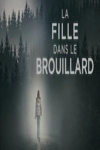 La Fille Dans Le Brouillard : fille, brouillard, Fille, Brouillard, TOU.TV