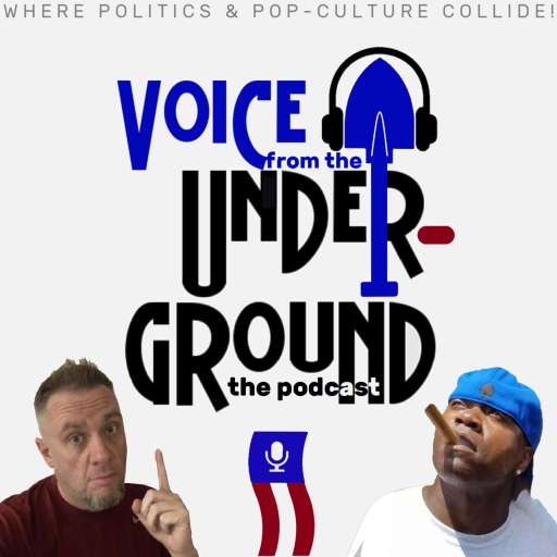 Voice from the Underground: The Podcast
