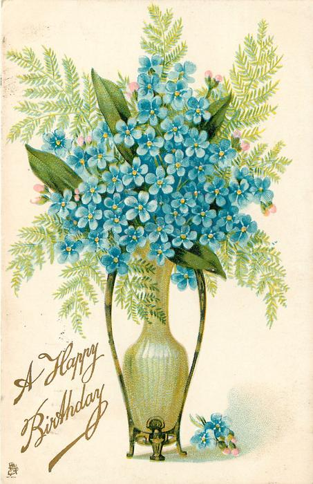 A HAPPY BIRTHDAY Forget Me Nots In Vase Or WITH MY LOVE TO